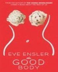 The Good Body, Ensler Eve